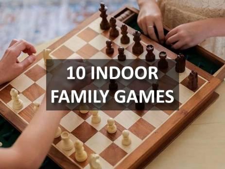 10 Indoor Family Games